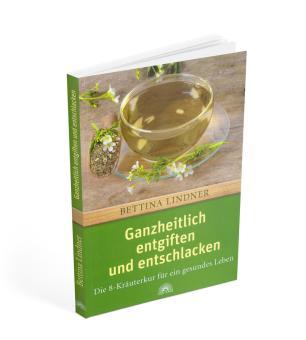 Buch: Ganzheitlich entgiften und entschlacken