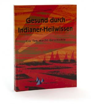 Buch: Gesund durch Indianerheilwissen